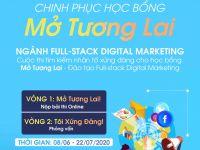 """Chinh phục học bổng """"Mở Tương Lai"""" – Tìm kiếm chiến binh xông pha mặt trận Digital Marketing"""