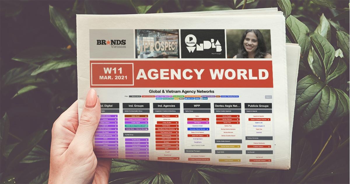 Agency World W11/2021 – iProspect tái định vị, Publicis Groupe bổ nhiệm CEO mới tại Đông Nam Á