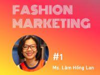 Fashion Marketing #1: Giới thiệu chuyên mục marketing trong lĩnh vực thời trang