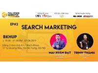 "Mời tham dự sự kiện ""Full Stack Marketer #2: Search Marketing"""