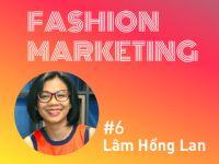 Fashion Marketing #6: Những chiến lược quảng bá hiệu quả của thương hiệu thời trang Việt