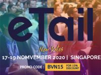 Hội nghị eTail Asia 2020: Vượt qua các giới hạn trong xây dựng thương hiệu