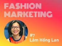Fashion Marketing #7: Thời trang Việt – Cơ hội và Thách thức (Phần 2)
