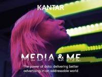 Media & Me 2020 (Kantar): Số hoá dữ liệu trong xu hướng quảng cáo cá nhân hoá