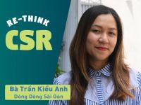 """Re-think CSR #7 – Bà Trần Kiều Anh @ Dòng Dòng Sài Gòn: """"Giải cứu"""" rác nhựa bằng ba lô tái chế"""