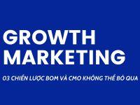 3 chiến lược giúp chuỗi bán lẻ tăng trưởng đột phá cần được BOM & CMO thiết lập