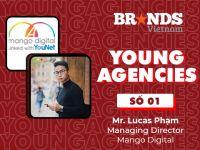 """Young Agencies #1 – Mango Digital: """"Không nên đo lường hiệu quả sáng tạo bằng cảm tính"""""""