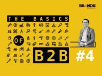 The Basics of B2B #4 – Chiến lược Marketing tổng lực 4P cho doanh nghiệp