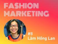 Fashion Marketing #8: Thời trang bền vững – Tái định nghĩa & những ưu tiên mới trong năm 2021
