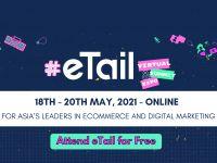 eTail Asia 2021 đào sâu vào TMĐT và Digital Marketing