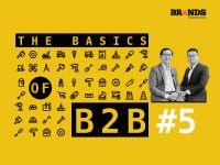 The Basics of B2B #5 – Góc nhìn cận cảnh trong ngành phân bón