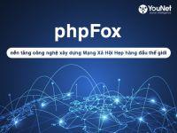 Tự xây dựng MXH tại Việt Nam với sự hỗ trợ của nền tảng phpFox từ YouNet Group