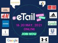 eTail Asia 2021: Nâng cấp năng lực tiếp thị cho thương hiệu trong mảng bán lẻ