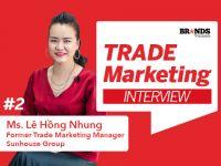 """Trade Marketing #2 – """"Tính vùng miền và thời vụ có tác động lớn đến hoạt động Trade của nhà sản xuất"""""""