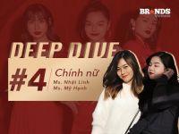 Deep Dive #4 – Bàn về chiến dịch 'Chính nữ – Vì bạn xứng đáng' của L'Oréal Paris Vietnam