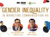 Gender in Marcom #4 - Anh Minh Thuận: Truyền thông cần nắm bắt sự dịch chuyển văn hoá để kết nối với khách hàng