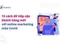 SEONGON: Những cách để tiếp cận khách hàng mới với Online Marketing mùa COVID-19